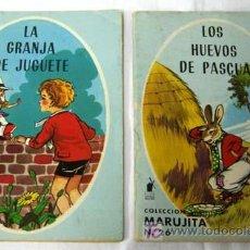 Libros de segunda mano: LOS HUEVOS DE PASCUA Y LA GRANJA DE JUGUETE COL MARUJITA Nº 26 Y 28 EDITORIAL MOLINO 1966. Lote 6217428