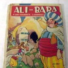 Libros de segunda mano: ALI- BABA Y LOS CUARENTA LADRONES CUENTO COLECCIÓN PARA LA INFANCIA ED BRUGUERA . Lote 6495218