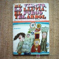 Libros de segunda mano: ALFREDO MARQUERIE. EL VIENTO, LA LLUVIA, EL FUEGO Y EL ARBOL. ILUSTRA: EL PINTOR LUIS HORNA. 1971.. Lote 6633903