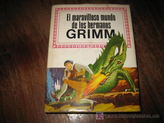 EL MARAVILLOSO MUNDO DE LOS HERMANOS GRIMM (Libros de Segunda Mano - Literatura Infantil y Juvenil - Cuentos)