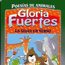 Libros de segunda mano: LIBRO POESÍAS DE ANIMALES - GLORIA FUERTES. Lote 87202250