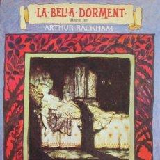 Libros de segunda mano: LA BELLA DORMENT. BARTRA AGUSTÍ, RACKHAM ARTHUR (ILUSTRADOR). 1975. 1ª EDICION. Lote 7997337