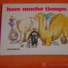 Libros de segunda mano: HACE MUCHO TIEMPO... KUKURUKU 1 EDITORIAL JUVENTUD JORDI SALUDES LIBRO INFANTIL. Lote 26782056