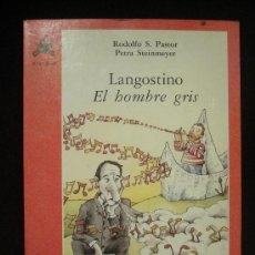 Libros de segunda mano: LANGOSTINO.ELHOMBRE GTRIS. RODOLFO PASTOR.PETRA STEINMEYER.EDI.NORTE. 102 PAG.. Lote 8304148