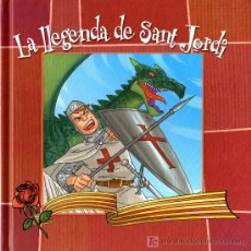 Libros de segunda mano: LA LLEGENDA DE SANT JORDI - ED. ARA LLIBRES - 1º EDICIÓ 2008. Lote 48928667