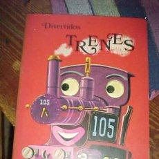 Libros de segunda mano: DIVERTIDOS TRENES.LOS OJOS BRILLAN EN LA OSCURIDAD Y SE MUEVEN.EDICIONES STOCK. Lote 10450311