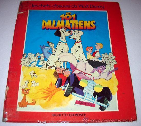 LOS 101 DALMATAS EN FRANCES - LES 101 DALMATIENS - LES CHEFS-D'OEUVRE DE WALT DISNEY - HACHETTE - ED (Libros de Segunda Mano - Literatura Infantil y Juvenil - Cuentos)