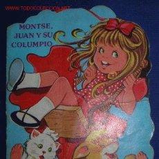 Libros de segunda mano: CUENTO TROQUELADO-MONTSE,JUAN Y SU COLUMPIO.Nº109.ILUSTRADO POR MARIA PASCUAL.. Lote 2738741