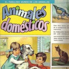 Libros de segunda mano: COLECCION COMPLETA DE 6 CUENTOS ILUSTRADOS INFANTILES: EL FABULOSO MUNDO DE LOS ANIMALES - AÑO 1971. Lote 26897211