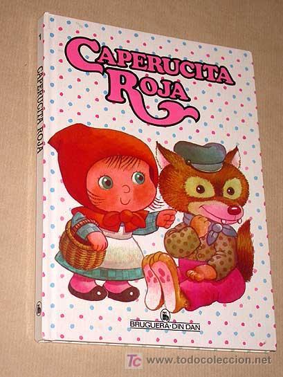CAPERUCITA ROJA. COLECCIÓN DIN DAN Nº 1. BRUGUERA 1985. RODOREDA, PELLICER Y JUAN LÓPEZ (JAN). +++++ (Libros de Segunda Mano - Literatura Infantil y Juvenil - Cuentos)
