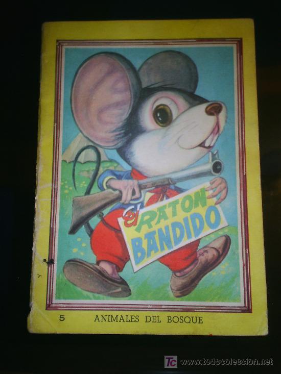 M69 ANTIGUO CUENTO EL RATON BANDIDO NUMERO 5 COLECCION ANIMALES DEL BOSQUE (Libros de Segunda Mano - Literatura Infantil y Juvenil - Cuentos)