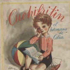 Libros de segunda mano: CUCHIFRITIN. EL HERMANO DE CELIA A-CUENTO-125. Lote 18966899