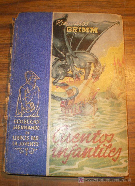 HERMANOS GRIMM – CUENTOS INFANTILES – COLECCIÓN HERNANDO DE LIBROS PARA LA JUVENTUD (1947) (Libros de Segunda Mano - Literatura Infantil y Juvenil - Cuentos)