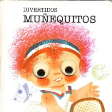 Libros de segunda mano: CUENTO MOVIL COLECCION OJOS CHISPEANTES DIBUJA ARNALOT DIVERTIDOS MUÑEQUITOS. Lote 12212949