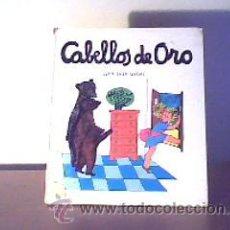 Libros de segunda mano: CABELLOS DE ORO(LOS TRES OSOS);LA GALERA 1970. Lote 13764738