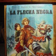 Libri di seconda mano: LA FLECHA NEGRA, NOVELAS MAESTRAS DE TORAY AÑO 1976. Lote 24361976