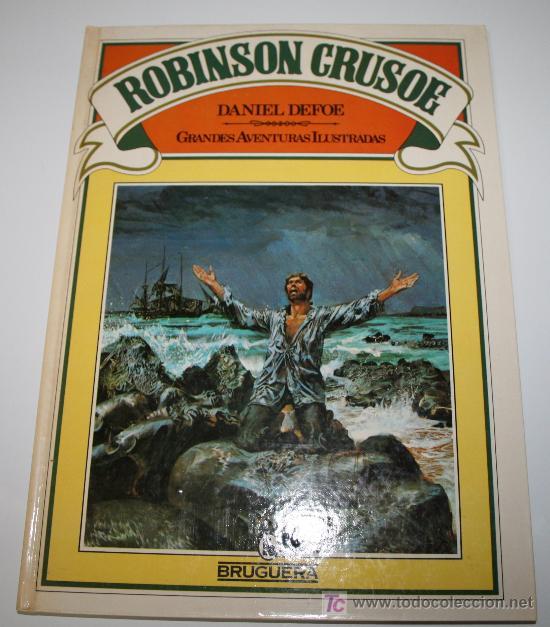 ROBINSON CRUSOE - DANIEL DEFOE - GRANDES AVENTURAS ILUSTRADAS - BRUGUERA1981 (Libros de Segunda Mano - Literatura Infantil y Juvenil - Cuentos)
