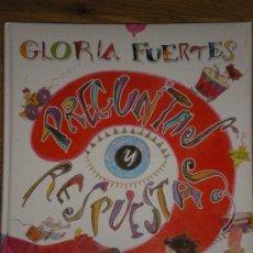 Libros de segunda mano: GLORIA FUERTES. PREGUNTAS Y RESPUESTAS... LITERATURA INFANTIL. Lote 26402455