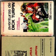 Libros de segunda mano: AVENTURAS DE DICK TURPIN, DIBUJOS DE AMBRÓS, 64 PAGINAS EN VIÑETAS, 255 PGS.VICENTE ROSO PORTADA. Lote 24434676