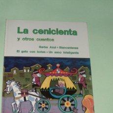 Libros de segunda mano: LA CENICIENTA Y OTROS CUENTOS COLECCION SUEÑOS INFANTILES SOPENA 1983. Lote 27367730
