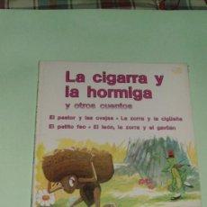 Libros de segunda mano: LA CIGARRA Y LA HORMIGA Y OTROS CUENTOS COLECCION SUEÑOS INFANTILES SOPENA1983. Lote 25812199