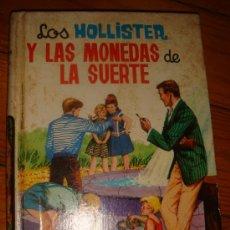 Libros de segunda mano: LOS HOLLISTER Y LAS MONEDAS DE LA SUERTE Nº4 AÑO 1969. Lote 27223948