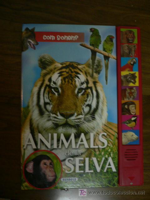 LIBRO CON SONIDOS ELS ANIMALS DE LA SELVA EN CATALÁN (Libros de Segunda Mano - Literatura Infantil y Juvenil - Cuentos)