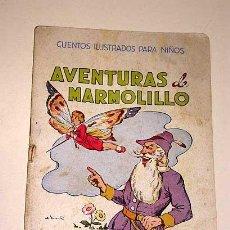 Libros de segunda mano: EUGENIO VICENTE. AVENTURAS DE MARMOLILLO. CUENTOS ILUSTRADOS PARA NIÑOS. RAMÓN SOPENA. AÑOS 40.+++. Lote 26427575