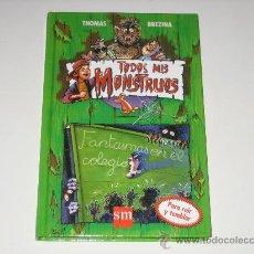 Libros de segunda mano: TODOS MIS MONSTRUOS Nº8 - FANTASMAS EN EL COLEGIO - SM. Lote 25498148