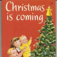 Libros de segunda mano: CHRISTMAS IS COMING = VIENE LA NAVIDAD / MARCIA MARTIN; IL. ALISON CUMMINGS * INGLÉS * . Lote 22944397