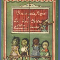 Libros de segunda mano: CAPERUCITA ROJA Y LOS TRES OSITOS. LIBRO ESCENARIO. ILUST. M. LLIMONA. EDITORIAL JUVENTUD, 1944.. Lote 25675089