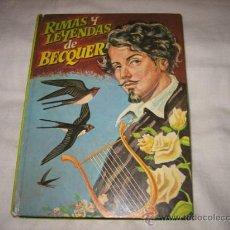 Libros de segunda mano: RIMAS Y LEYENDAS DE BECQUER COLECCION EVA SERIE GRANDES CLASICO Nº 4 .- 1968. Lote 17628056