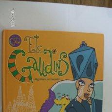 Libros de segunda mano: ELS GAUDINS LLAGRIMES DE COCODRIL. Lote 26626552