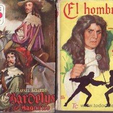 Libros de segunda mano: LOTE DE RAFAEL SABATINI-2 NOVELAS :EL HOMBRE DE PAJA Y BARDELYS EL MAGNIFICO. Lote 24407044
