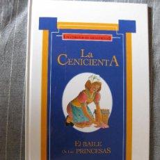 Libros de segunda mano: LOS CUENTOS DE LAS ESTRELLAS. LA CENICIENTA-EL BAILE DE LAS PRINCESAS. ED. GLOBUS 1993.2 CUENTOS. Lote 21422624