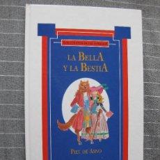 Libros de segunda mano: LOS CUENTOS DE LAS ESTRELLAS. LA BELLA Y LA BESTIA-PIEL DE ASNO. GLOBUS1993. 2 CUENTOS. Lote 21422627