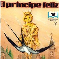 Libros de segunda mano: EL PRÍNCIPE FELIZ, COLECCIÓN MIS PRIMERAS NOVELAS, EDIDEA 1985. Nº 6. NUEVO.. Lote 51454482
