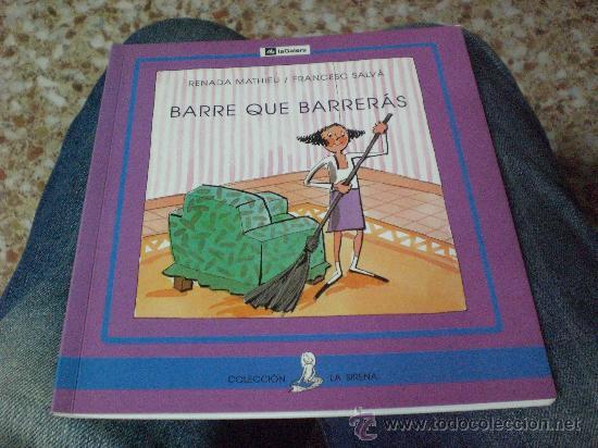 BARRE QUE BARRERAS DE RENATA MATHIEU.-ILUSTRADO POR FRANCEC SALVÁ (Libros de Segunda Mano - Literatura Infantil y Juvenil - Cuentos)