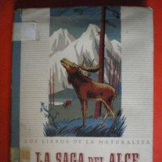 Libros de segunda mano: LA SAGA DEL ARCE LOS LIBROS DE LA NATURALEZA EDITORIAL SEIX Y BARRAL 1944. Lote 26580546