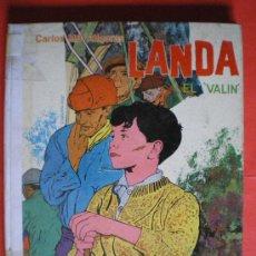 Libros de segunda mano: LANDA EL VALIN CARLOS MARIA YDIGORAS - EDITORIAL DONCEL EDICION M.E.C.. Lote 26479657