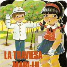 Libros de segunda mano: LA TRAVIESA MARI-LU - COLECCION CUENTOS TROQUELADOS Nº 67 - VILMAR EDICIONES 1989. Lote 19283557