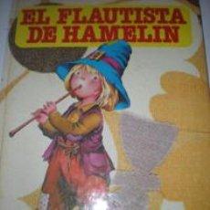 Libros de segunda mano: EL FLAUTISTA DE HAMELIN. Lote 25495770