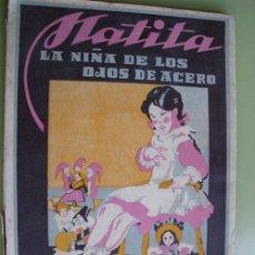 Libros de segunda mano: MATITA, LA NIÑA DE LOS OJOS DE ACERO. DE CASTILLA MANUEL. 1949. Lote 19495837