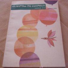 Libros de segunda mano: EL GLOBO DE COLORES - VUELO Nº 6 - AGUILAR.. Lote 52170930
