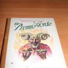 Libros de segunda mano: BIBLIOTECA SELECTA DE RAMON SOPENA (EL PREMIO GORDO )1942 PRECIOSO . Lote 19954206