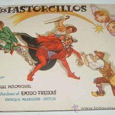 Libros de segunda mano: ANTIGUO CUENTO LOS PASTORCILLOS - POR PUIGMIQUEL, ANGEL Y EMILIO FREIXAS - ED. BARCELONA. MESEGUER. . Lote 25924686