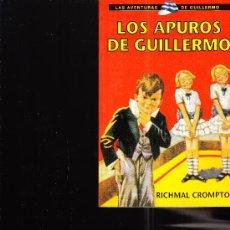 Libros de segunda mano: LOS APUROS DE GUILLERMO POR RICHMAL CROMPTON LAS AVENTURAS DE GUILLERMO 2001. Lote 20144968