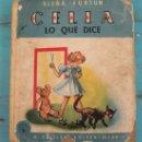 Libros de segunda mano: ANTIGUO CUENTO CELIA - LO QUE DICE - ELENA FORTUN - M. AGUILAR EDITOR - 1950. Lote 22825006