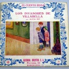Libros de segunda mano: LOS INVASORES DE VISTABELLA ALICIA REY EL CUENTO ROSA Nº 9 EDITORIAL JUVENTUD SIN FECHA ILUS BOCQUET. Lote 20437732
