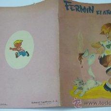 Libros de segunda mano: FERMIN EL ATURDIDO. COL. ALEGRE INFANCIA. ED. CANTÁBRICA. BILBAO. AÑO 1958. Nº 9. Lote 20561003